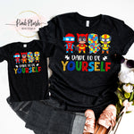 """Dare to be Yourself"" Autism Awareness Tshirt"