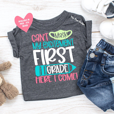 """Can't Mask My Excitement"" Back to School Tshirt  ( PreK-4th ) - GIRLS"