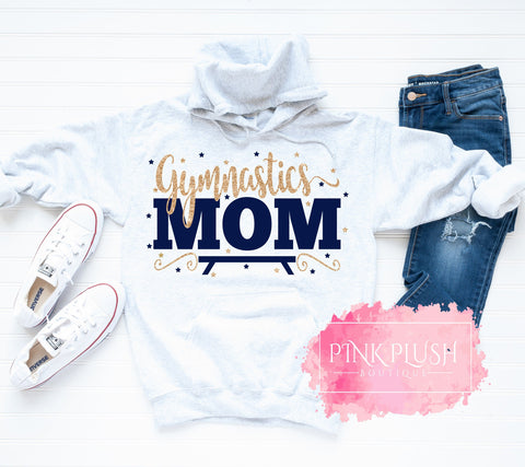 """Gymnastics Mom"" Hooded Sweatshirt"