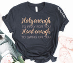 """Holy Enough to Pray for You"" Funny Statement Tshirt - Pink Plush Boutique"