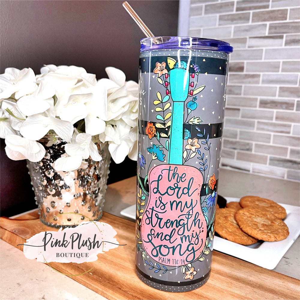 """My Strength and My Song"" 20 oz. Tumbler"