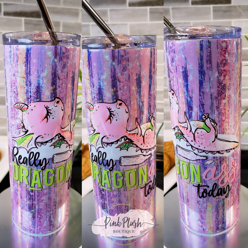 """Really DragonAss Today"" 20 oz. Tumbler - Pink Plush Boutique"