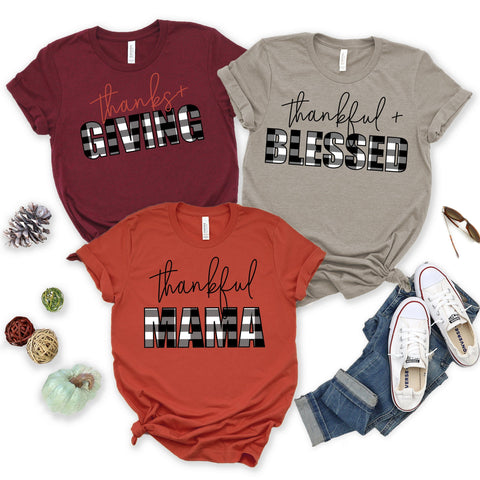 """THANKFUL"" PLAID Family Tshirts - Thankful+Blessed, Thanks+giving, Thankful MAMA"