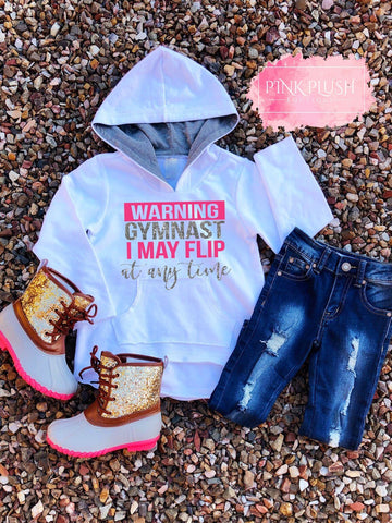 """Warning.... I may flip!"" Hooded Sweatshirt"