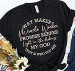 """Waymaker"" Tshirt - Faith Tshirt - Christian Tshirts - Pink Plush Boutique"