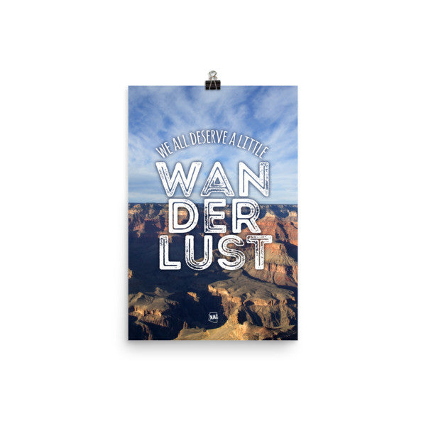 """Wanderlust"" Arizona Mountain Canyon Unframed Poster"
