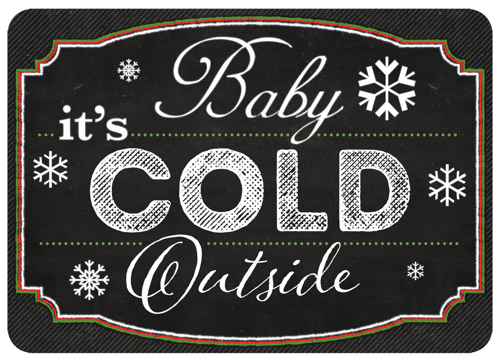 "Premium Comfort Blackboard Cold Outside 22""x31"" Mat"
