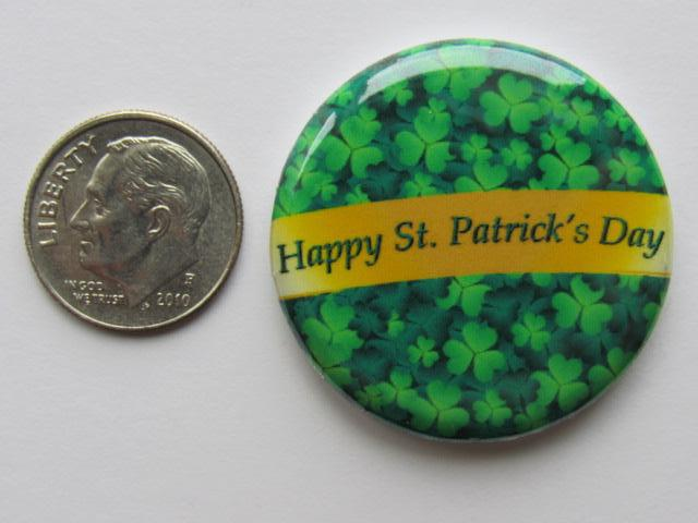 "1.25"" Button Magnet ~ Happy St. Patrick's Day"