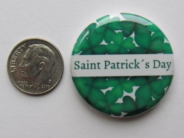"1.25"" Button Magnet ~ Saint Patrick's Day"
