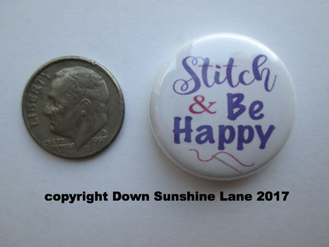 "1"" Button Magnet ~ Stitch & Be Happy"