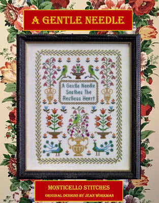 Monticello Stitches ~  A Gentle Needle