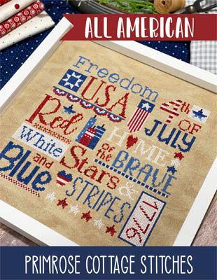 Primrose Cottage Stitches ~ All American