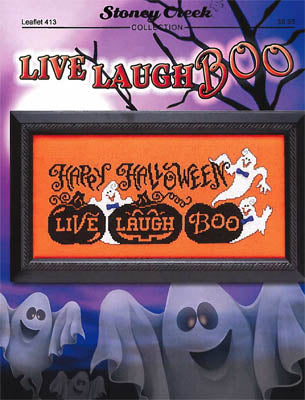 Stoney Creek ~ Live Laugh BOO!
