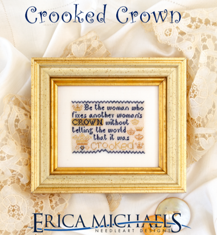 Erica Michaels Designs ~ Crooked Crown