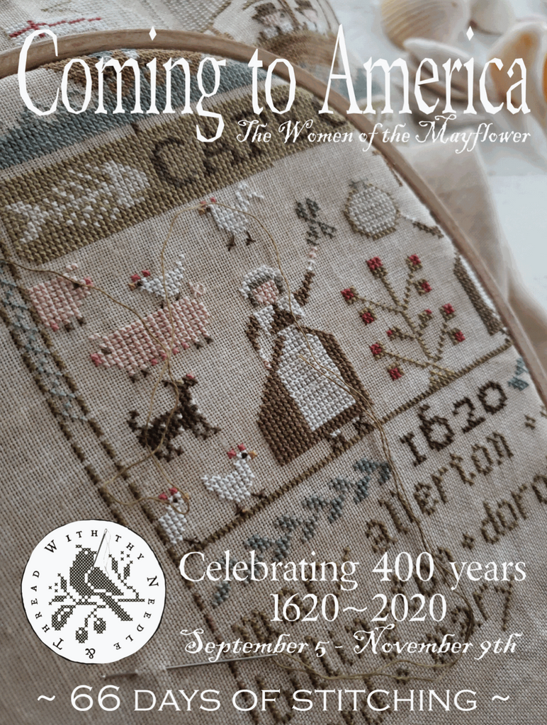 Country Stitches/With Thy Needle & Thread ~ Coming to America - Women of the Mayflower