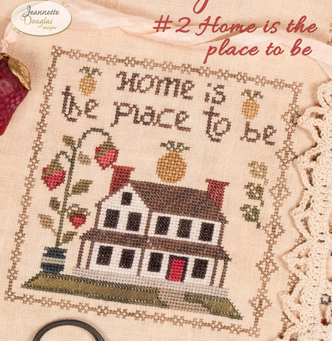 Jeanette Douglas Designs ~ Home Together Series ~ # 2 Home is the place to be