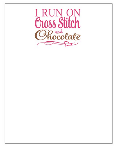 I Run on Cross Stitch & Chocolate Notepads