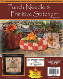 Punch Needle & Primitive Stitcher Magazine ~ 2019 Fall  Issue