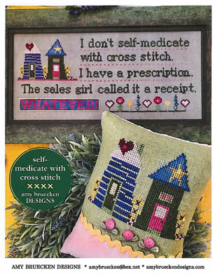Amy Bruecken Designs ~ Self Medicated