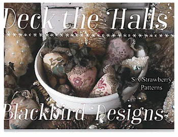 Blackbird Designs ~ Deck The Halls