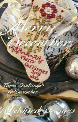 Blackbird Designs ~ Three Stockings ~ Merry December  (reprint!)