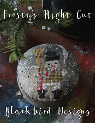 Blackbird Designs ~ Frosty's Night Out