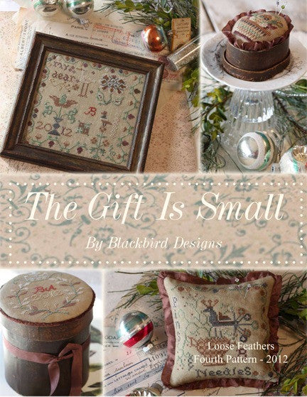 Blackbird Designs ~ The Gift Is Small