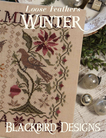 Blackbird Designs ~ Loose Feathers REPRINT ~ Winter (REPRINT)