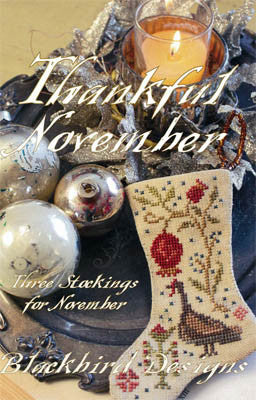 Blackbird Designs ~ Three Stockings ~ Thankful November
