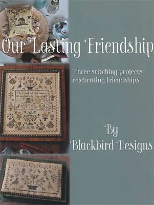 Blackbird Designs ~ Our Lasting Friendship