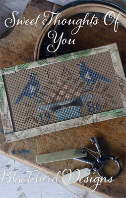 Blackbird Designs ~ Sweet Thoughts Of You