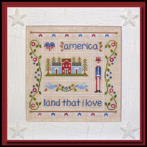 Country Cottage Needleworks ~ Land That I Love