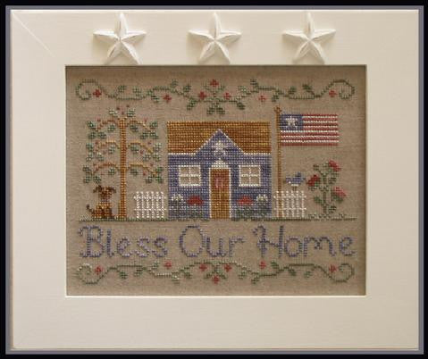 Country Cottage Needleworks ~ Bless Our Home