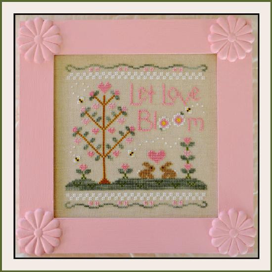 Country Cottage Needleworks ~ Let Love Bloom