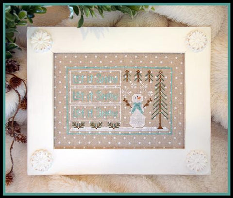 Country Cottage Needleworks ~ Let It Snow