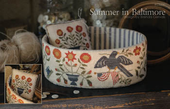 Country Stitches/With Thy Needle & Thread ~ Summer In Baltimore