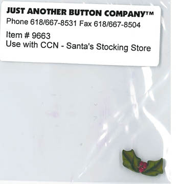 Country Cottage ~ Santa's Stocking Store JABC Holly Sprig Button