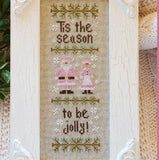 Country Cottage Needleworks ~ Tis' The Season