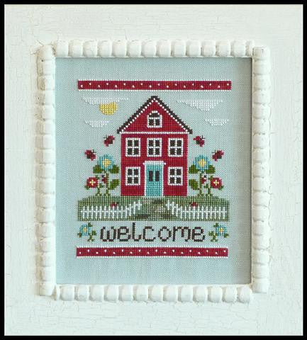 Country Cottage Needleworks ~ Welcome Home