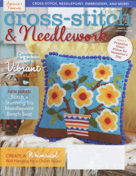 Cross Stitch & Needlework Magazine ~ March 2013