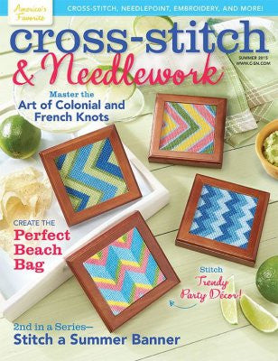Cross Stitch & Needlework Magazine ~ Summer 2015