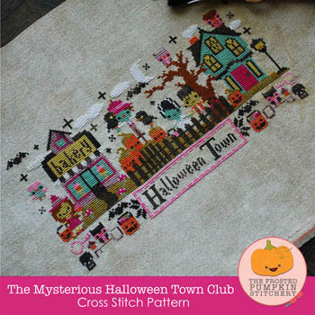 Frosted Pumpkin Stitchery ~ Mysterious Halloween Town