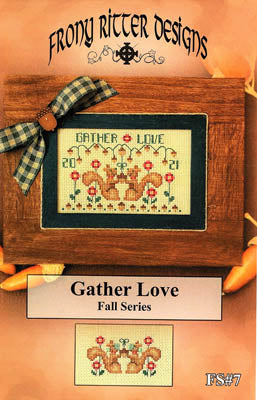 Frony Ritter Designs ~ Gather Love