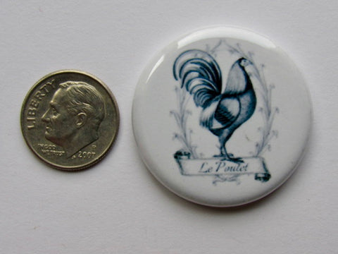 "1.25"" Button Magnet ~ Le Poulet"