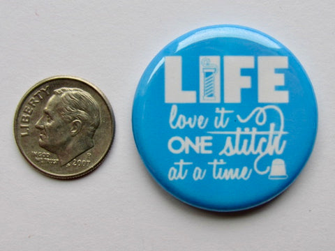 "1.25"" Button Magnet ~ One Stitch at a Time/Blue"
