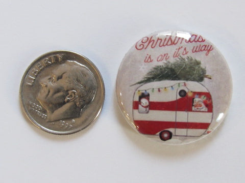 "1"" Button Magnet ~ Christmas - Santa's Camper (red)"