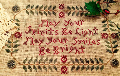 Homespun Elegance ~ Spirits Be Light - Smiles Be Bright
