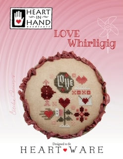 Heart In Hand ~ Love Whirligig