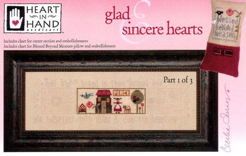Heart In Hand ~ Glad & Sincere Hearts w/embs. ~ Part 1