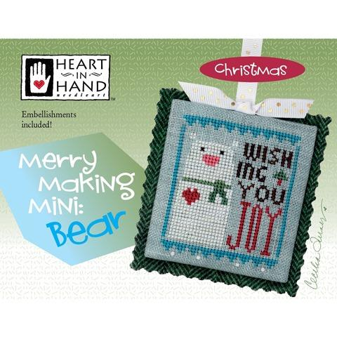Heart In Hand ~ Merry Making Mini: Bear w/embs